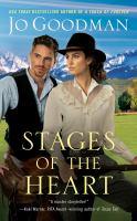 Imagen de portada para Stages of the heart / Jo Goodman.
