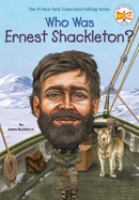 Cover image for Who was Ernest Shackleton? / James Buckley Jr. ; [illustrated by] Max Hergenrother.