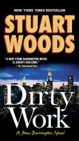 Cover image for Dirty work / Stuart Woods.