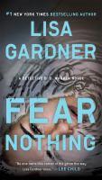 Cover image for Fear nothing / Lisa Gardner.