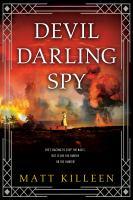 Cover image for Devil darling spy / Matt Killeen.