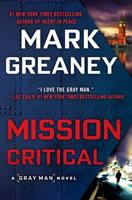 Cover image for Mission critical / Mark Greaney.