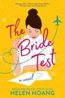 Imagen de portada para The bride test / Helen Hoang.