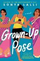 Cover image for Grown-up pose / Sonya Lalli.