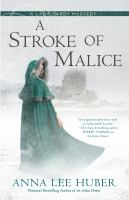 Cover image for A stroke of malice / Anna Lee Huber.