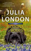 Cover image for The billionaire in boots / Julia London.
