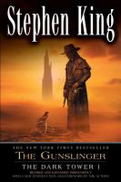 Cover image for The dark tower. The gunslinger / Stephen King ; illustrated by Michael Whelan.