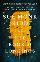 Cover image for The book of longings / Sue Monk Kidd.