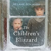Imagen de portada para The children's blizzard [sound recording] / Melanie Benjamin.