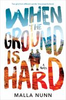 Cover image for When the ground is hard / Malla Nunn.