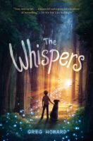 Cover image for The whispers / Greg Howard.