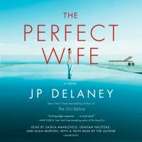 Cover image for The perfect wife [sound recording] / JP Delaney.