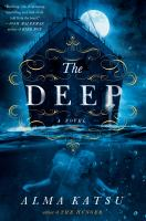 Cover image for The deep / Alma Katsu.