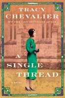 Imagen de portada para A single thread / Tracy Chevalier.