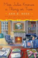 Cover image for Miss Julia knows a thing or two / Ann B. Ross.