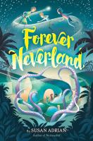 Cover image for Forever Neverland / Susan Adrian