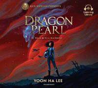 Cover image for Dragon pearl [sound recording] / Yoon Ha Lee.