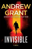 Cover image for Invisible / Andrew Grant.