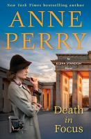 Cover image for Death in focus : an Elena Standish novel / Anne Perry.
