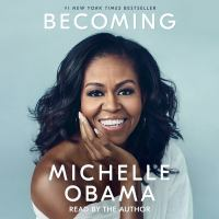 Cover image for Becoming [sound recording] / Michelle Obama.