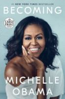Cover image for Becoming [text (large print)] / Michelle Obama.