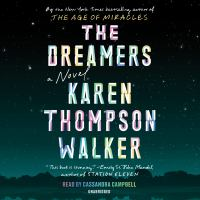 Cover image for The dreamers [sound recording] / Karen Thompson Walker.