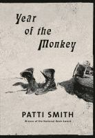 Cover image for Year of the monkey / Patti Smith.
