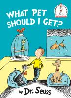 Cover image for What pet should I get? / by Dr. Seuss.