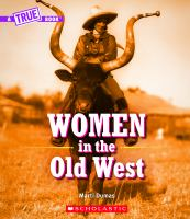 Cover image for Women in the Old West / by Marti Dumas.