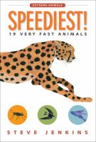 Cover image for Speediest! : 19 very fast animals / Steve Jenkins.