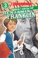 Cover image for Benjamin Franklin / AnnMarie Anderson ; illustrated by Gerald Kelley.