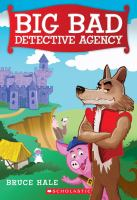 Cover image for Big Bad Detective Agency / Bruce Hale.