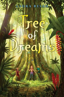Cover image for Tree of dreams / by Laura Resau.