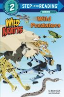 Cover image for Wild Kratts. Wild predators / by Martin Kratt and Chris Kratt.