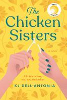 Cover image for The chicken sisters [kit] / KJ Dell'Antonia.