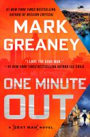 Cover image for One minute out / Mark Greaney.