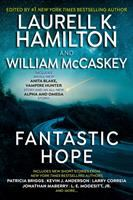 Cover image for Fantastic hope / edited by Laurell K. Hamilton and William McCaskey.