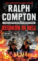 Cover image for Ralph Compton : reunion in Hell : a Ralph Compton western / by Carlton Stowers.