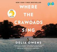 Cover image for Where the crawdads sing [sound recording] / Delia Owens.