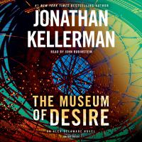 Cover image for The museum of desire [sound recording] / Jonathan Kellerman.