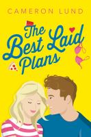 Cover image for The best laid plans / Cameron Lund.