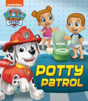 Cover image for PAW patrol. Potty patrol [board book].