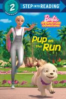 Cover image for Pup on the run / adapted by Elle Stephens.