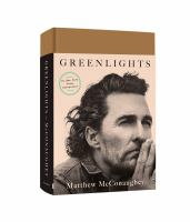 Cover image for Greenlights / Matthew McConaughey.