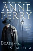 Imagen de portada para Death with a double edge : a Daniel Pitt novel / Anne Perry.