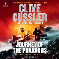 Cover image for Journey of the pharaohs [sound recording] : a novel from the NUMA files / Clive Cussler and Graham Brown.