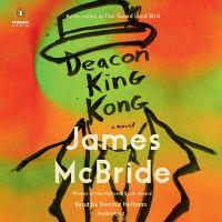 Cover image for Deacon King Kong [sound recording] / James McBride.