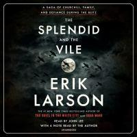 Cover image for The splendid and the vile [sound recording] / Erik Larson.