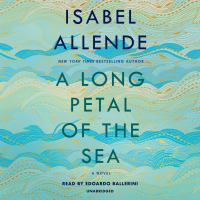 Imagen de portada para A long petal of the sea [sound recording] / Isabel Allende ; [translated from the Spanish by Nick Caistor and Amanda Hopkinson].