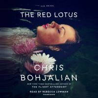 Imagen de portada para The red lotus [sound recording] / Chris Bohjalian.